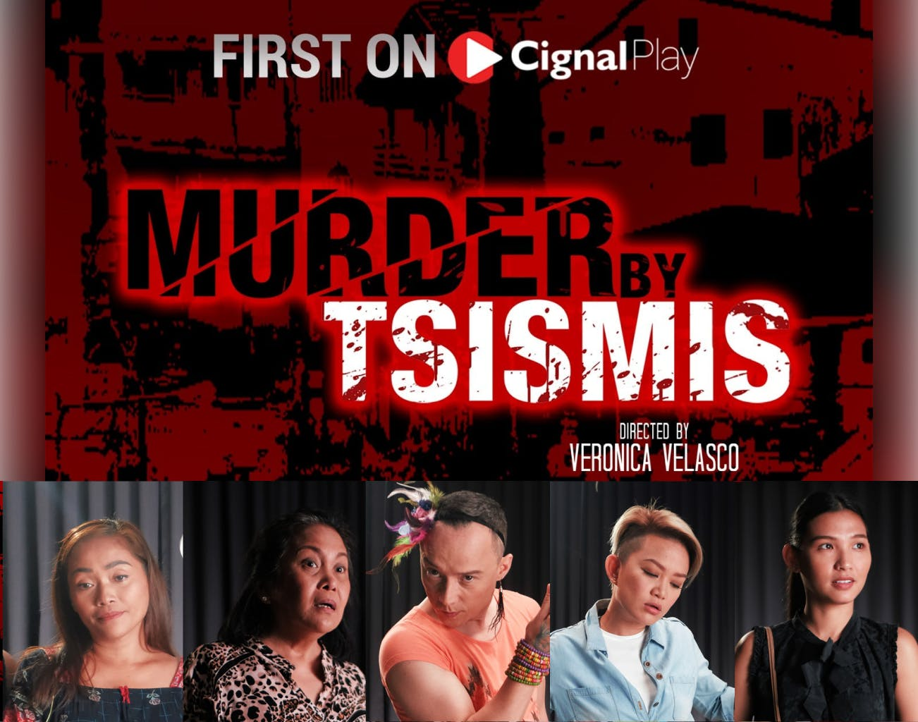 MURDER BY TSISMIS Weekly On Cignal Play Starting February 22